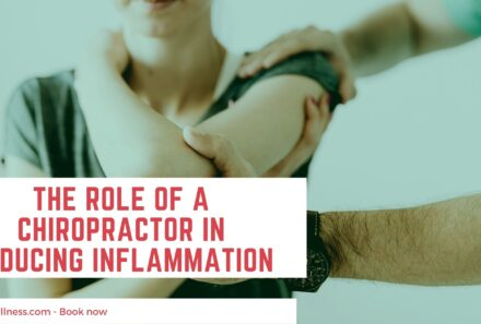 The Role Of A Chiropractor In Reducing Inflammation Today